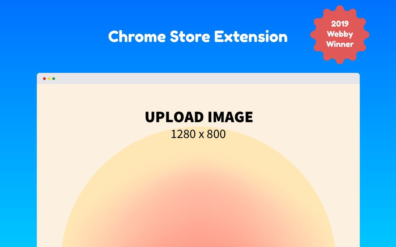 Chrome Store Screenshot 19 template. Quickly edit text, colors, images, and more for free.